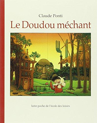 DOUDOU MECHANT -LE-: PONTI CLAUDE