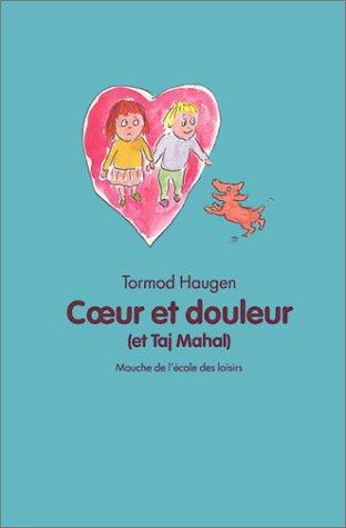 9782211069304: Coeur et douleur (et Taj Mahal) (French edition)
