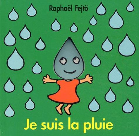 9782211069342: Je suis la pluie