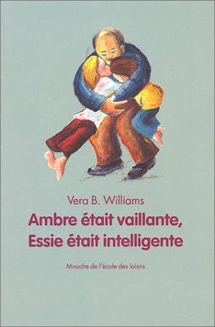 Ambre était vaillante, Essie était intelligente (2211069533) by Williams
