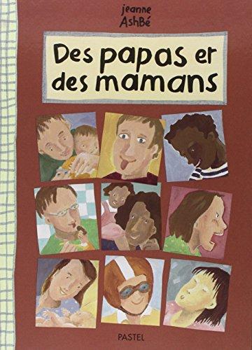 9782211069748: Des papas et des mamans