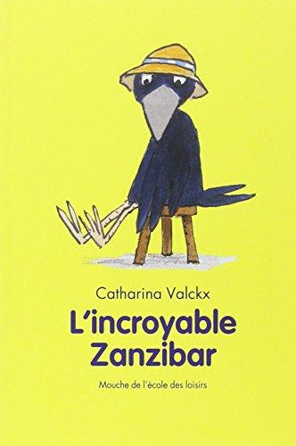 9782211070072: L'incroyable Zanzibar (Mouche)