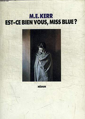 9782211070126: Est-ce bien vous, Miss blue ?