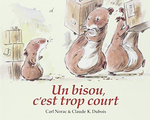BISOU, C'EST TROP COURT (UN): DUBOIS CLAUDE K.