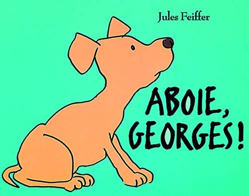 9782211070355: Aboie, Georges!