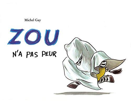 9782211071550 Zou N A Pas Peur Abebooks Michel Gay