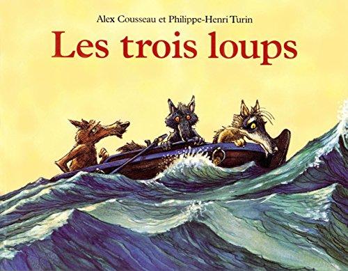 9782211071581: Les Trois loups