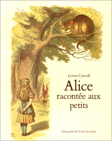 9782211071611: Alice Racontee Aux Petits (French Edition)