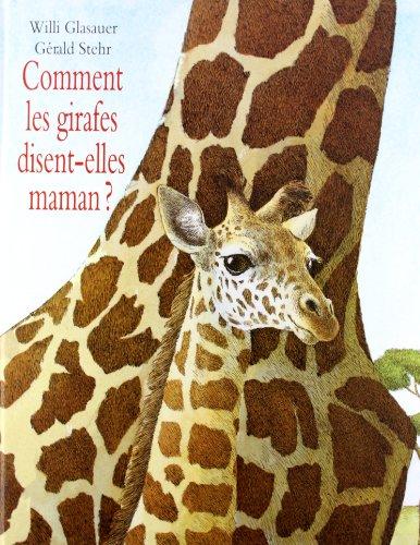 9782211071666: Comment les girafes disent-elles maman ?