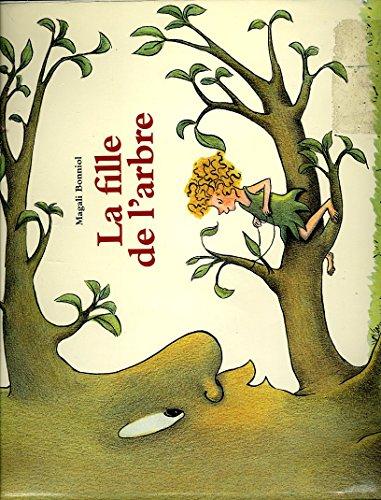 9782211071765: La fille de l'arbre