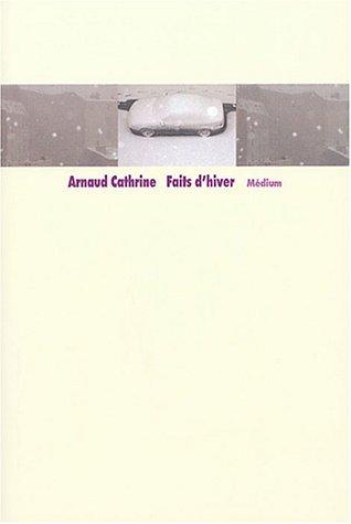 FAITS D'HIVER: CATHRINE ARNAUD