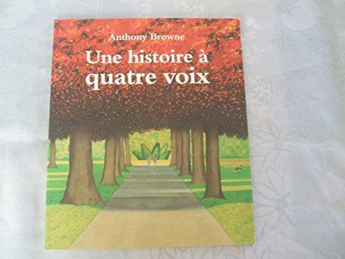 9782211071956: Une histoire à quatre voix