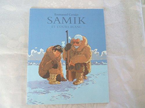 9782211071970: Samik et l'ours blanc