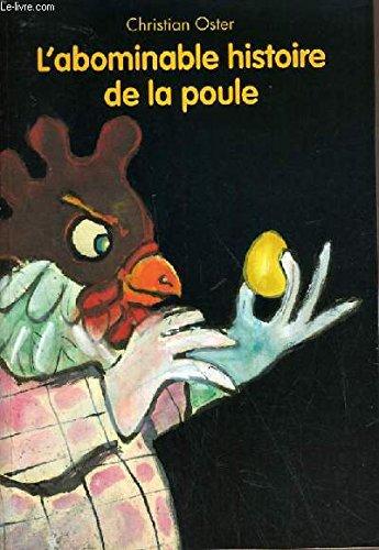 9782211072038: L'abominable histoire de la poule