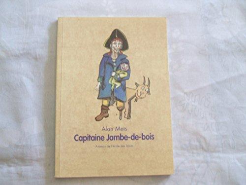 9782211072052: Capitaine Jambe-de-bois