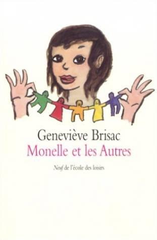 Monelle et les autres: Genevià ve Brisac