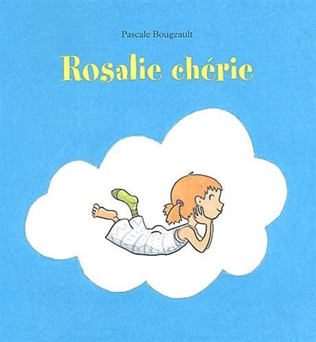 9782211073318: Rosalie chérie