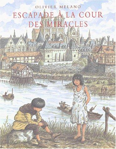 9782211073592: Escapade à la cour des Miracles (French edition)