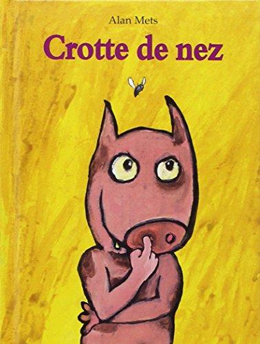 9782211073608: Crotte de nez (Petite bibliothèque)