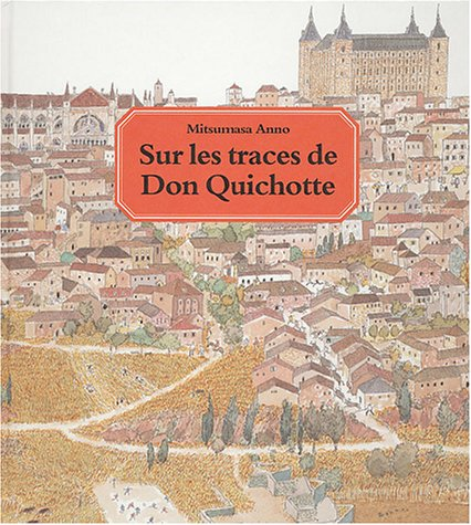 sur les traces de don quichotte (2211073751) by Mitsumasa Anno