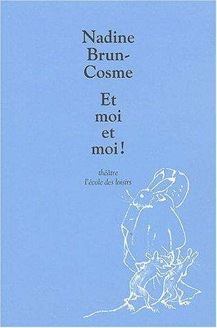 9782211073769: Et moi et moi ! (French edition)