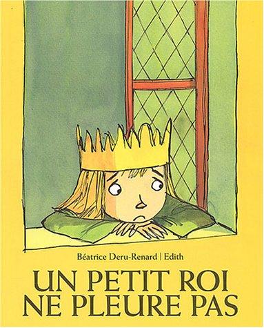 9782211073813: Un petit roi ne pleure pas
