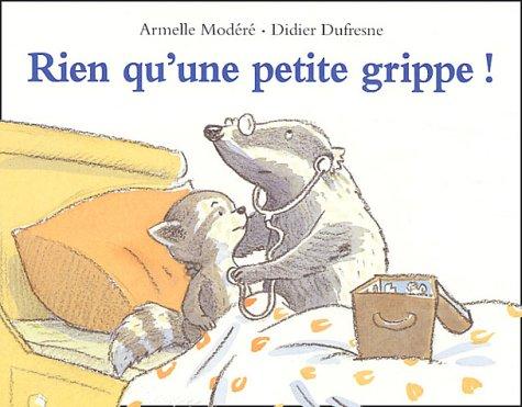9782211073943: Rien qu'une petite grippe ! (French Edition)