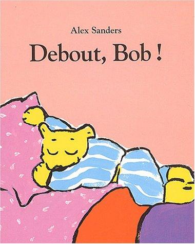 9782211074018: Debout, Bob !