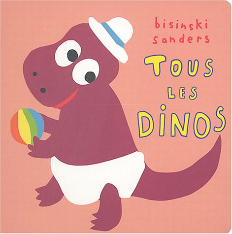 9782211074148: Tous les dinos (French Edition)