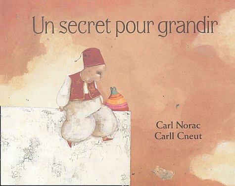 9782211075077: Un secret pour grandir