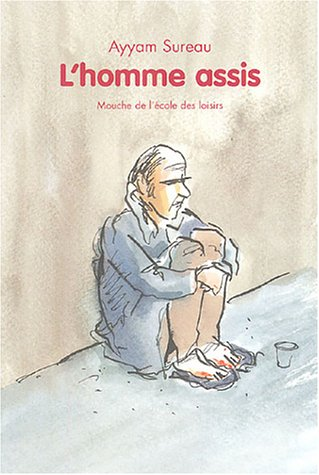 9782211075961: L'homme assis (French Edition)