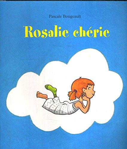 9782211076128: Rosalie chérie