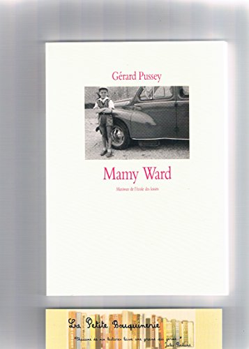 Mamy Ward Gérard Pussey: Gérard Pussey
