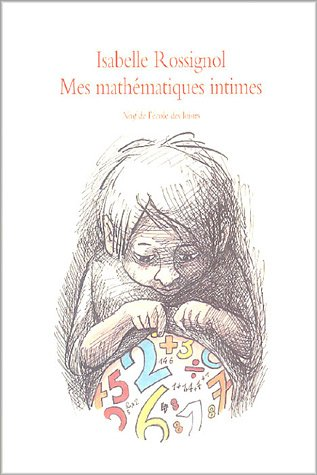9782211076784: mes mathematiques intimes