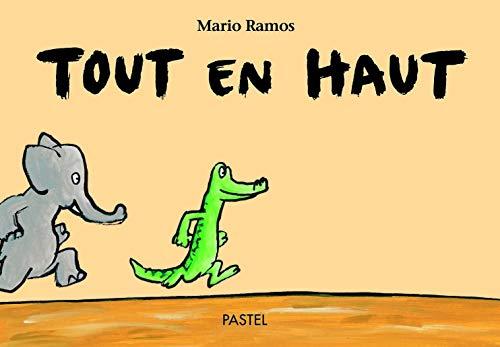 9782211077835: Tout en haut (French Edition)