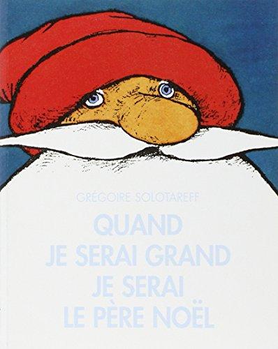 9782211078009: Quand je serai grand je serai le père Noël (Lutin poche)