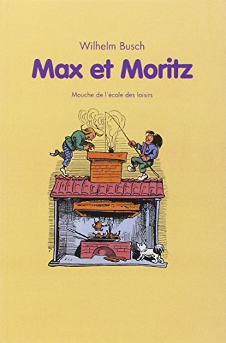 9782211078054: Max ET Moritz (French Edition)
