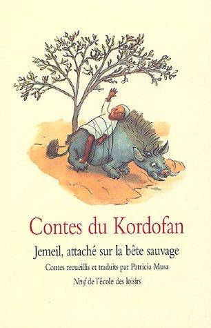 9782211078252: Contes du Kordofan (French Edition)