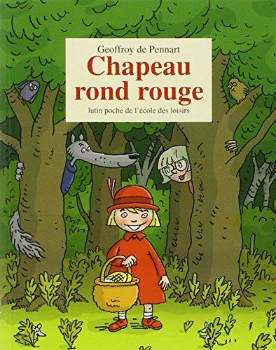 9782211079228: Chapeau rond rouge