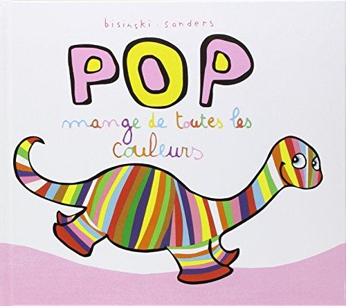 9782211079853: Pop mange de toutes les couleurs (Loulou & Cie)