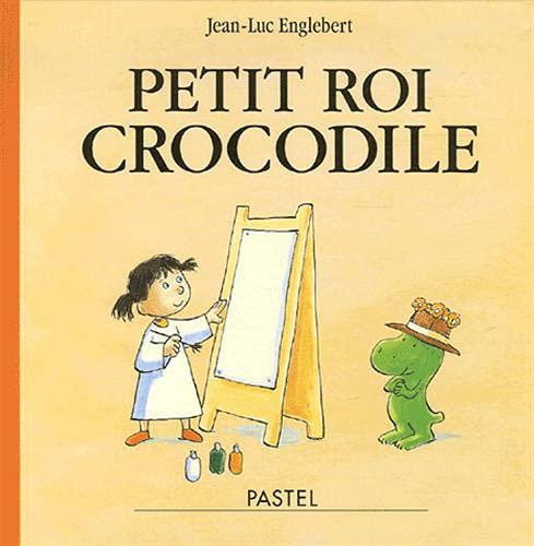 9782211080026: Petit roi crocodile