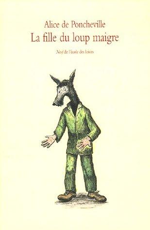9782211080156: La fille du loup maigre