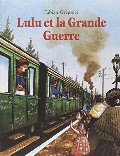 9782211080293: Lulu et la Grande Guerre