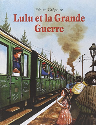 9782211080293: Lulu et la Grande Guerre (French Edition)