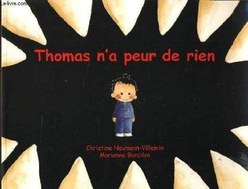 9782211080477: Thomas n'a peur de rien