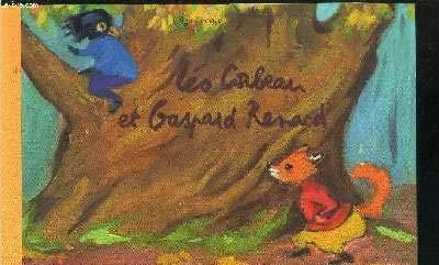 L?o Corbeau et Gaspard Renard: Olga Lecaye