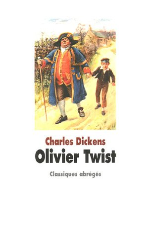 OLIVIER TWIST: DICKENS CHARLES