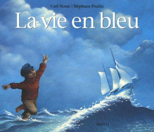 9782211081382: La vie en bleu