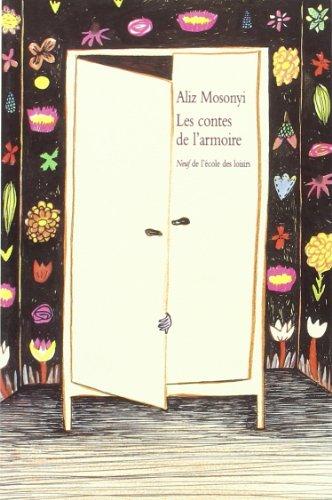 CONTES DE L ARMOIRE -LES-: MOSONYI ALIZ