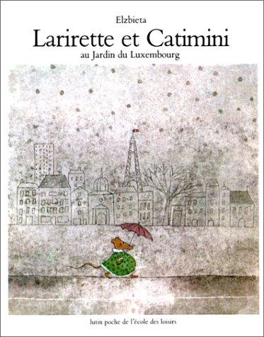 9782211081566: Larirette et Catimini au jardin du Luxembourg (Les lutins)